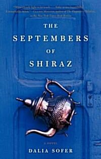 The Septembers of Shiraz (Hardcover, Deckle Edge)