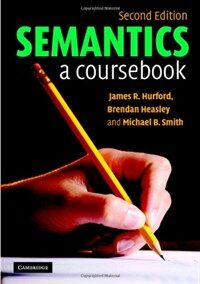 Semantics : a coursebook 2nd ed