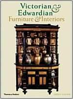 Victorian and Edwardian Furniture and Interiors : From the Gothic Revival to Art Nouveau (Paperback, New ed)