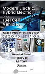 Modern Electric, Hybrid Electric, and Fuel Cell Vehicles: Fundamentals, Theory, and Design (Hardcover, 2)