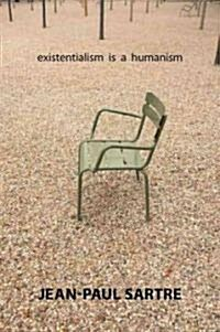 Existentialism Is a Humanism (Paperback)
