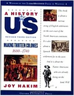 A History of Us: Making Thirteen Colonies: 1600-1740 a History of Us Book Two (Paperback, 3, Revised)