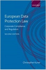 European Data Protection Law : Corporate Compliance and Regulation (Hardcover, 2 Revised edition)