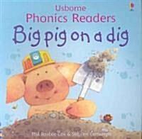 Big Pig on a Dig (Paperback)