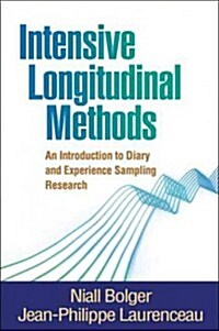 Intensive Longitudinal Methods: An Introduction to Diary and Experience Sampling Research (Hardcover)
