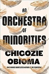 An Orchestra of Minorities (Hardcover)
