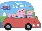 Peppa Pig: Peppa's Car Ride (Board Book)