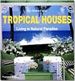 Tropical Houses (Paperback)