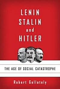 Lenin, Stalin, and Hitler (Hardcover, Deckle Edge)