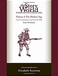 The Story of the World: History for the Classical Child: The Modern Age: Tests and Answer Key (Paperback)