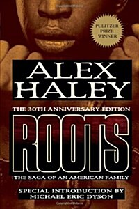 Roots: The Saga of an American Family (Paperback, 30, Anniversary)