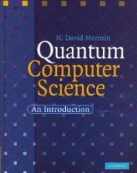 Quantum computer science : an introduction