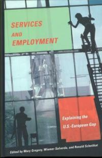 Services and employment : explaining the U.S.-European gap