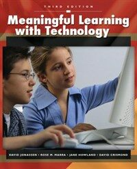 Meaningful learning with technology 3rd ed