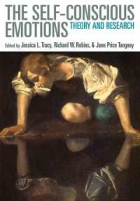 The self-conscious emotions : theory and research