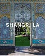 Doris Duke's Shangri-La: A House in Paradise: Architecture, Landscape, and Islamic Art (Hardcover, New)