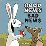 Good News, Bad News (Hardcover)