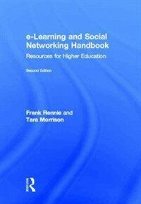 E-learning and social networking handbook : resources for higher education 2nd ed