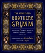 The Annotated Brothers Grimm (Hardcover, The Bicentennia)