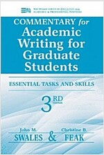 Commentary for Academic Writing for Graduate Students: Essential Tasks and Skills (Paperback, 3)