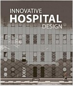 Innovative Hospital Design (Hardcover)
