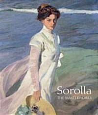 Sorolla: The Masterworks (Hardcover)