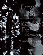 Dressed to Kill: Jazz Age Fashion from Virginia's (Hardcover)