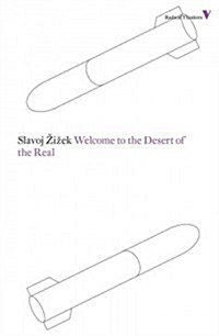 Welcome to the Desert of the Real (Paperback, 2 Revised edition)