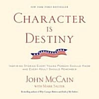 Character Is Destiny (Paperback, Reprint)