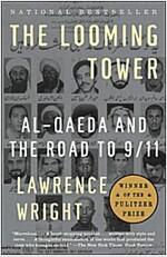 [중고] The Looming Tower: Al-Qaeda and the Road to 9/11 (Paperback)