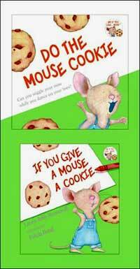 If You Give a Mouse a Cookie [With CD (Audio)] (Hardcover)