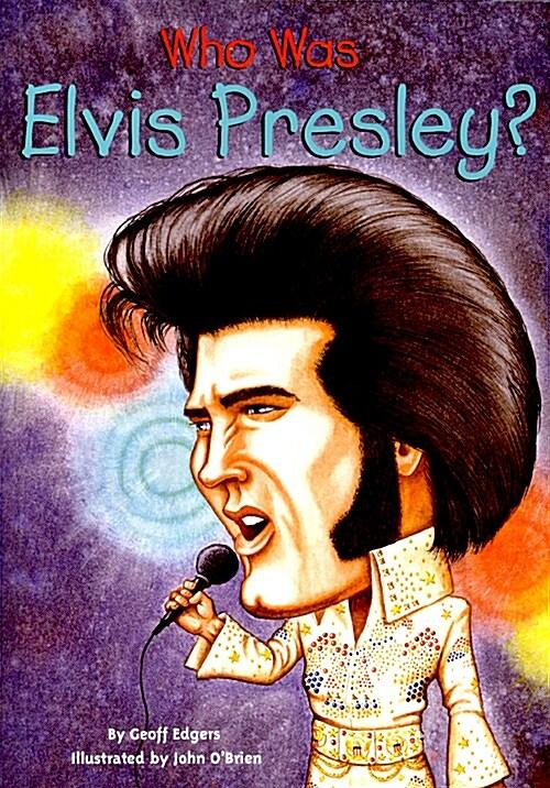 Who Was Elvis Presley? (Paperback)