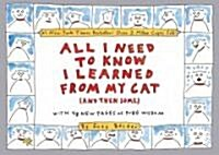 All I Need to Know I Learned from My Cat (and Then Some): Double-Platinum Collectors Edition (Paperback)