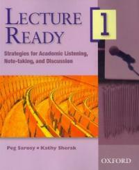 Lecture ready : strategies for academic listening, note-taking, and discussion