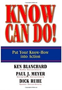 Know Can Do!: Put Your Know-How Into Action (Hardcover)