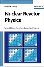 Nuclear Reactor Physics (Hardcover, 2nd, Completely Revised and Enlarged Edition)