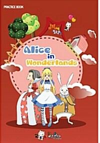 이상한 나라의 엘리스 Alice in Wonderland (워크북 + 드라마북 + 프랙티스북)