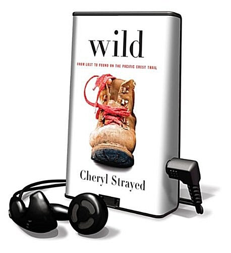 Wild: From Lost to Found on the Pacific Crest Trail (Pre-Recorded Audio Player)