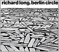 Richard Long: Berlin Circle (Hardcover)