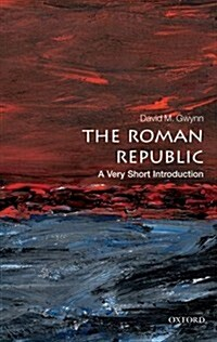 The Roman Republic: A Very Short Introduction (Paperback)