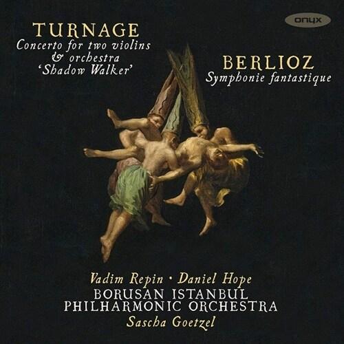 [수입] 베를리오즈: 환상교향곡 & 터니지: 두 대의 바이올린을 위한 협주곡 Shadow Walker