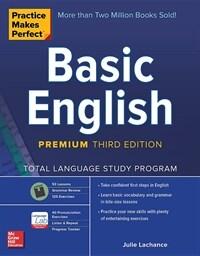 Practice Makes Perfect: Basic English, Premium Third Edition (Paperback, 3)