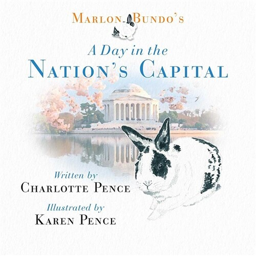 Marlon Bundos Day in the Nations Capital (Hardcover)