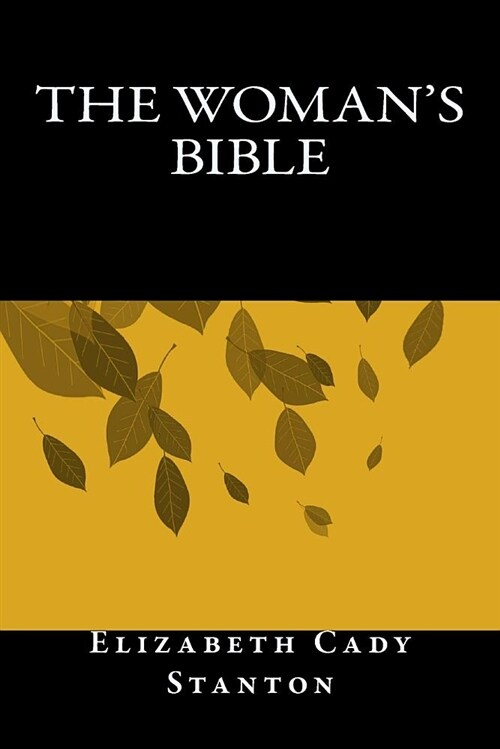 The Womans Bible (Paperback)
