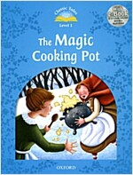 Classic Tales Level 1-7: The Magic Cooking Pot (MP3 pack) (Book & MP3 download , 2nd Edition)