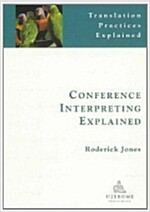 Conference Interpreting Explained (Paperback, 2 New edition)