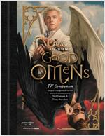 The Nice and Accurate Good Omens TV Companion: Your Guide to Armageddon and the Series Based on the Bestselling Novel by Terry Pratchett and Neil Gaim (Hardcover)