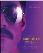 Bohemian Rhapsody: The Official Book of the Movie (Hardcover)