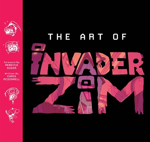 The Art of Invader Zim (Hardcover)