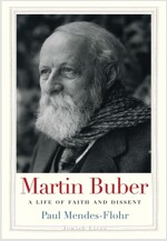 Martin Buber: A Life of Faith and Dissent (Hardcover)
